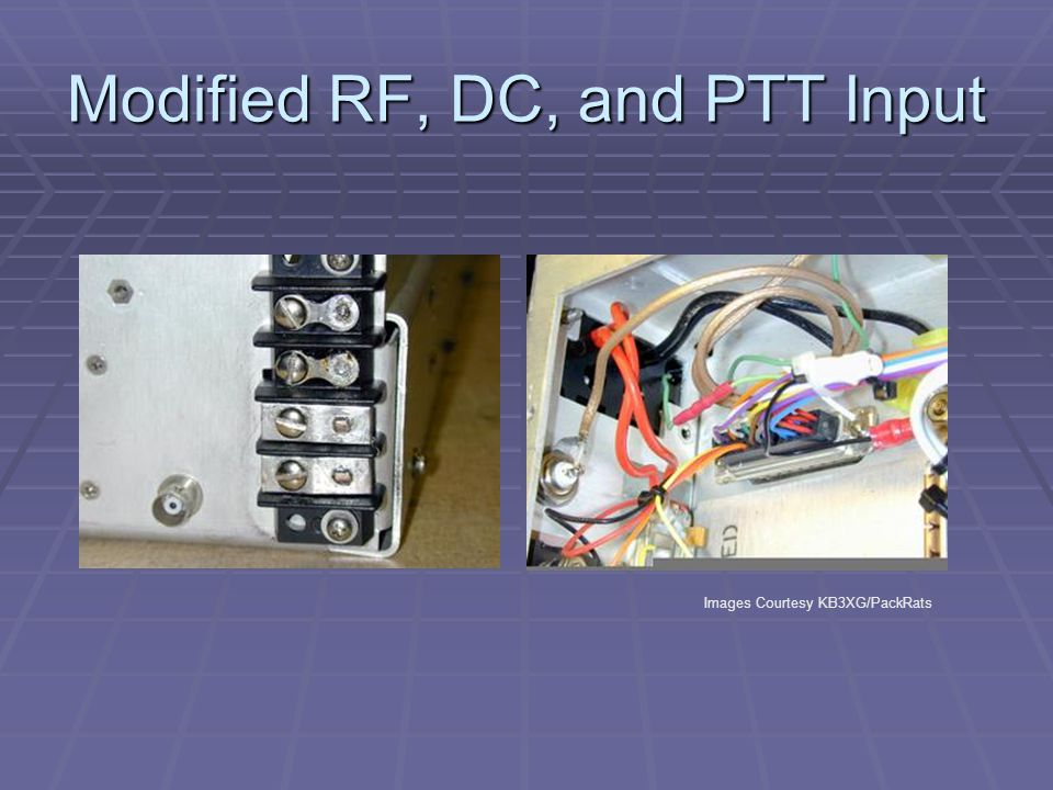 Modified RF, DC, and PTT Input