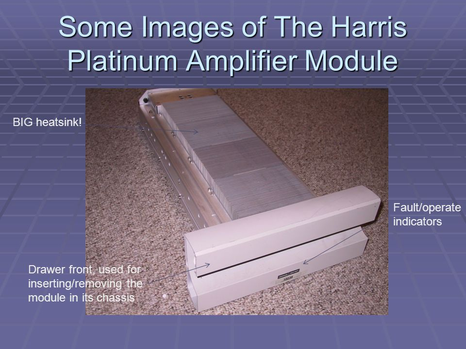Some Images of The Harris Platinum Amplifier Module