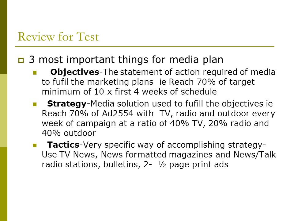 Review for Test 3 most important things for media plan