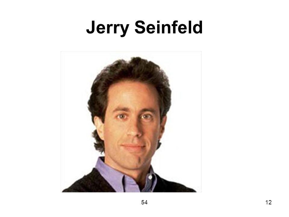 Jerry Seinfeld 54
