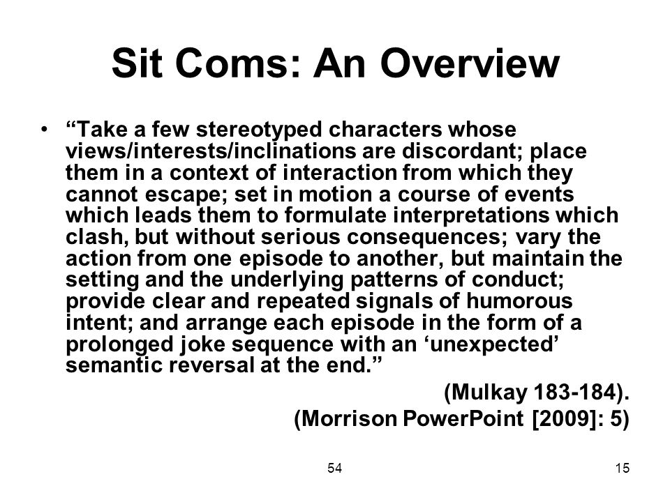 Sit Coms: An Overview