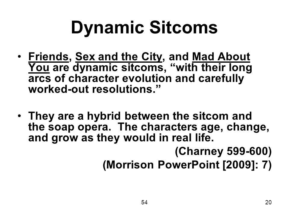 Dynamic Sitcoms