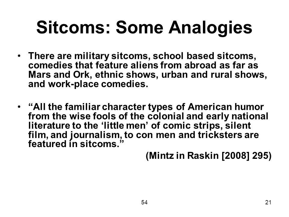 Sitcoms: Some Analogies