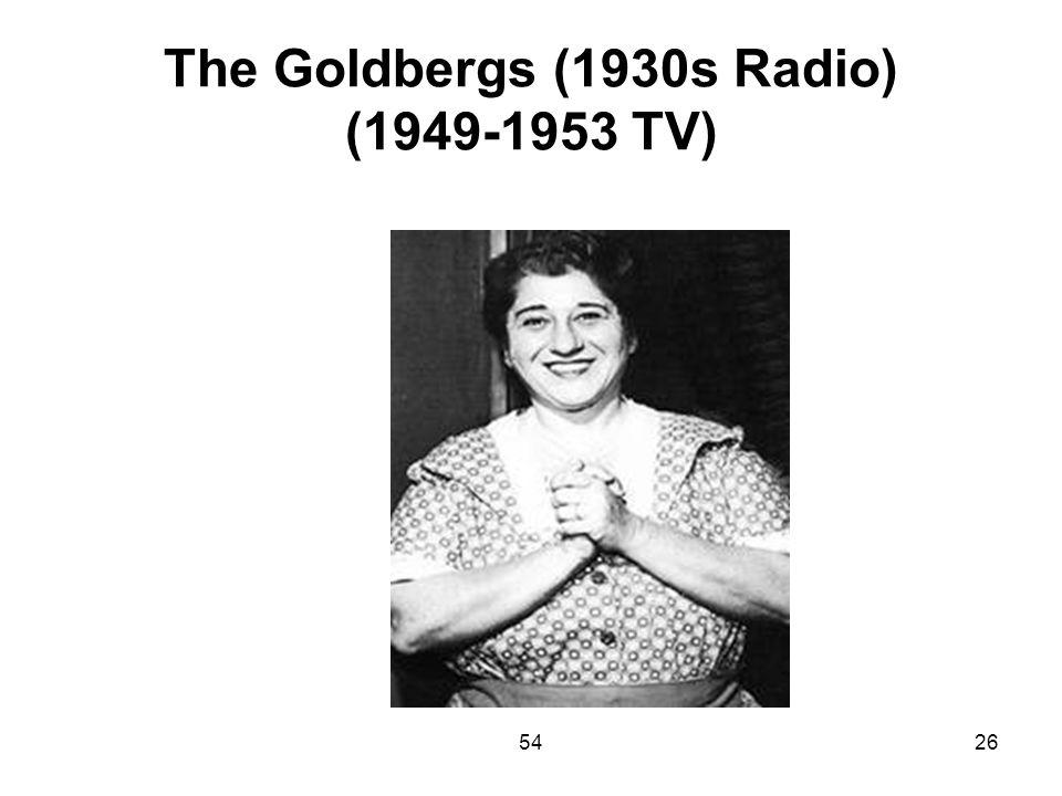 The Goldbergs (1930s Radio) (1949-1953 TV)