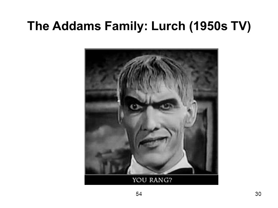 The Addams Family: Lurch (1950s TV)