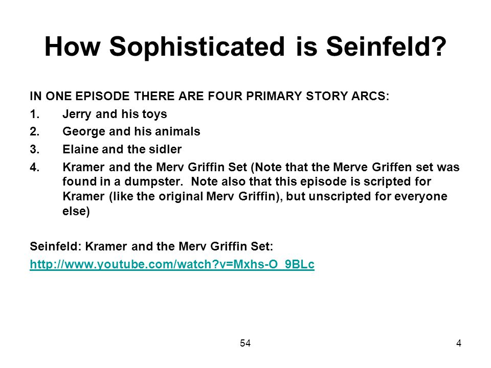 How Sophisticated is Seinfeld