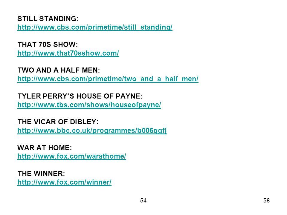 TYLER PERRY'S HOUSE OF PAYNE: http://www.tbs.com/shows/houseofpayne/