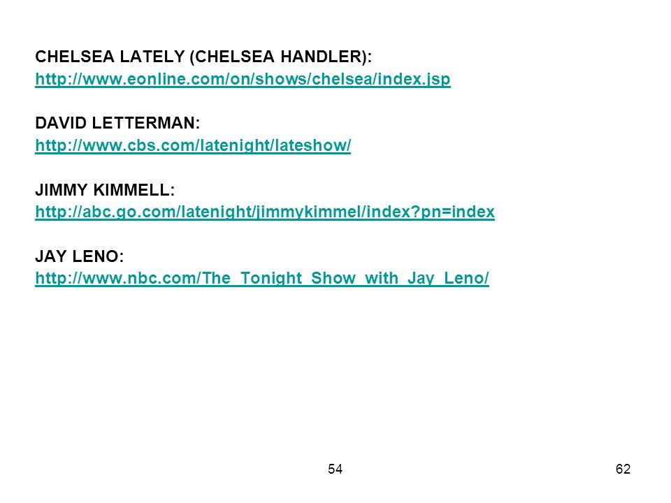 CHELSEA LATELY (CHELSEA HANDLER):