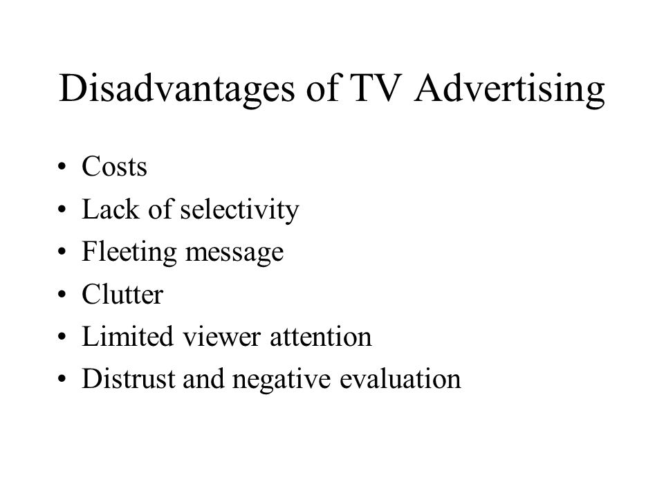 Disadvantages of TV Advertising