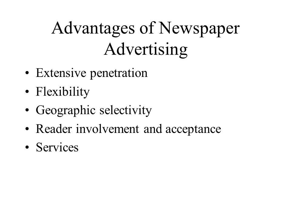 Advantages of Newspaper Advertising
