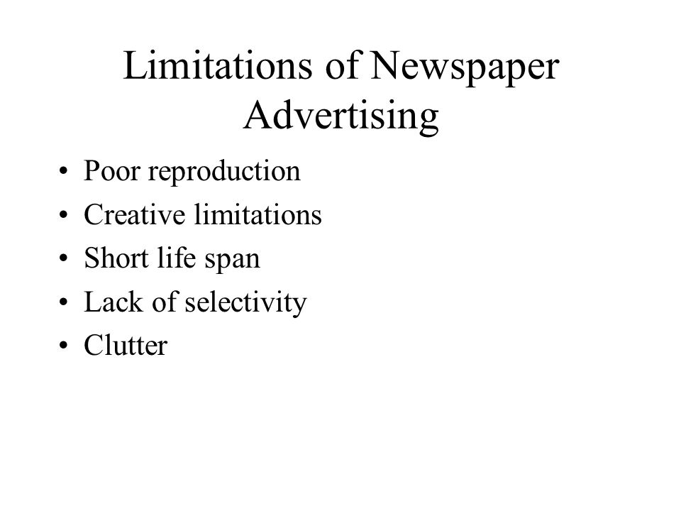 Limitations of Newspaper Advertising