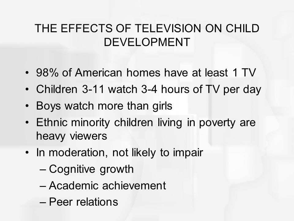 the effects of television on child development essay Television — yep, something as old-school as tv — has effects on a child's brain.