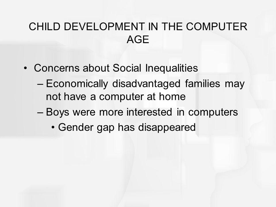 CHILD DEVELOPMENT IN THE COMPUTER AGE