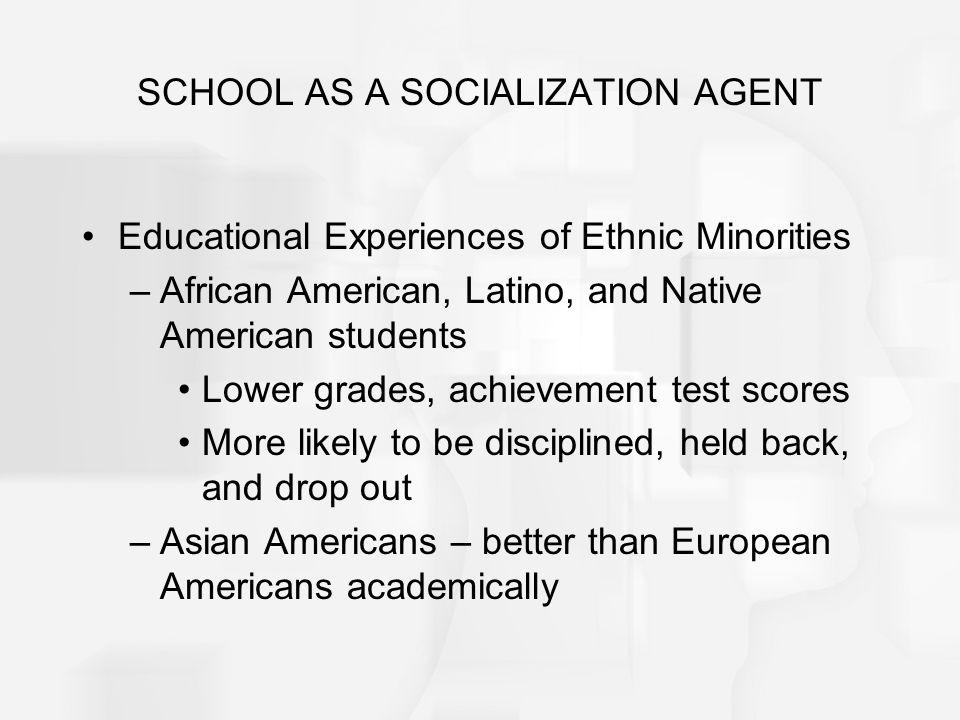 SCHOOL AS A SOCIALIZATION AGENT