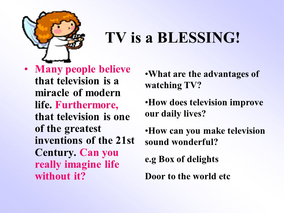 the advantages and disadvantages of television 2 essay 857 words essay on television –its advantages and but it is entirely upto man how he would put to use his power television has certain disadvantages also.