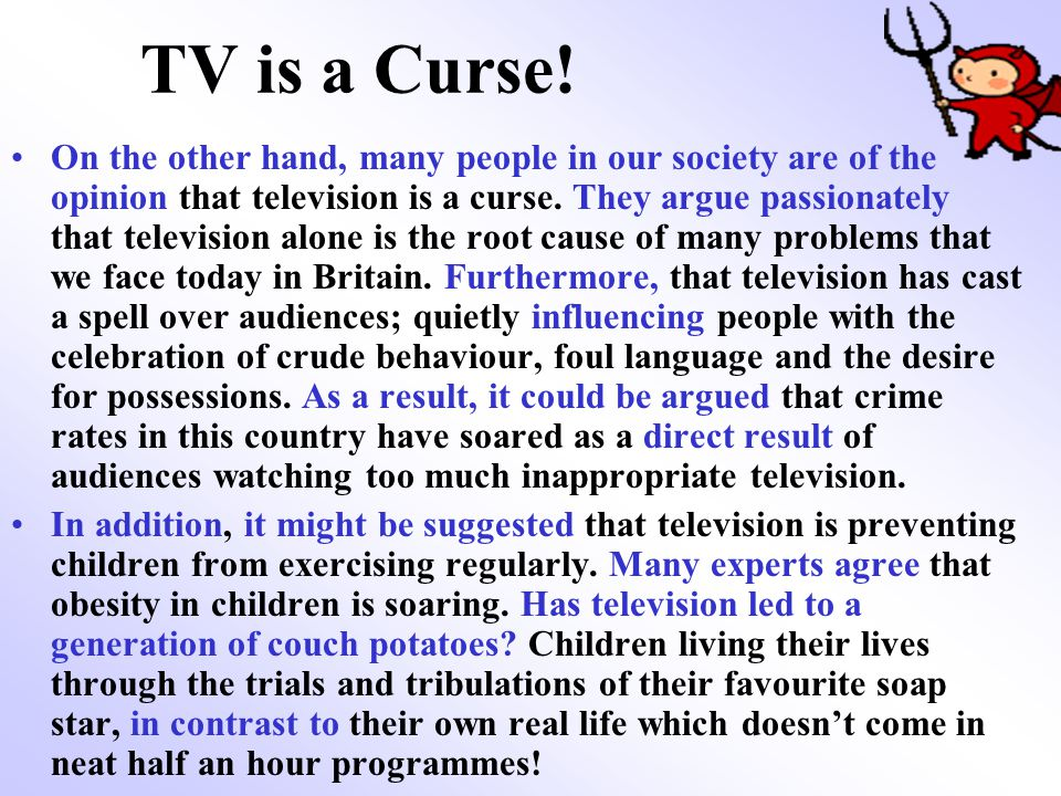 TV is a Curse!