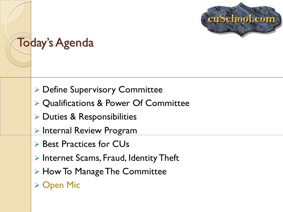 Today's Agenda Define Supervisory Committee