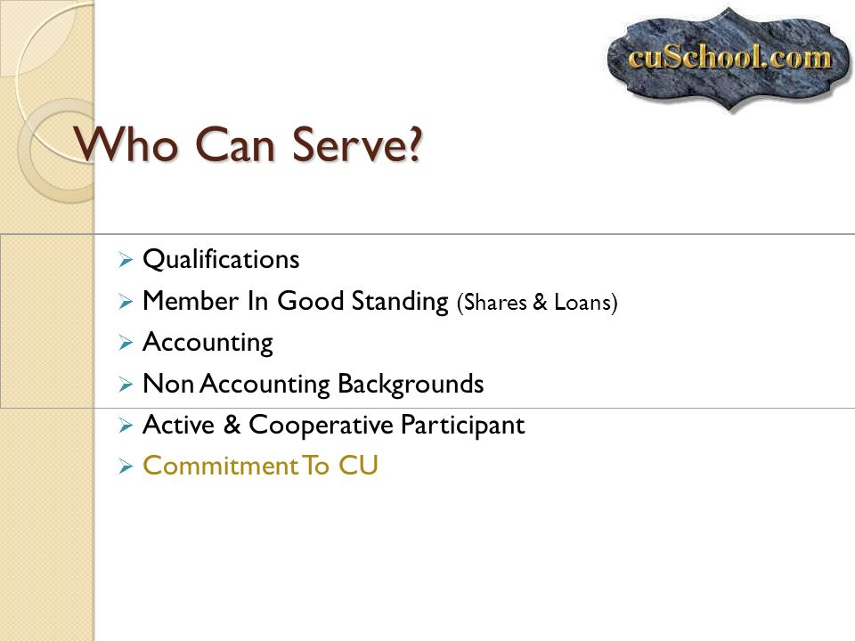 Who Can Serve Qualifications Member In Good Standing (Shares & Loans)