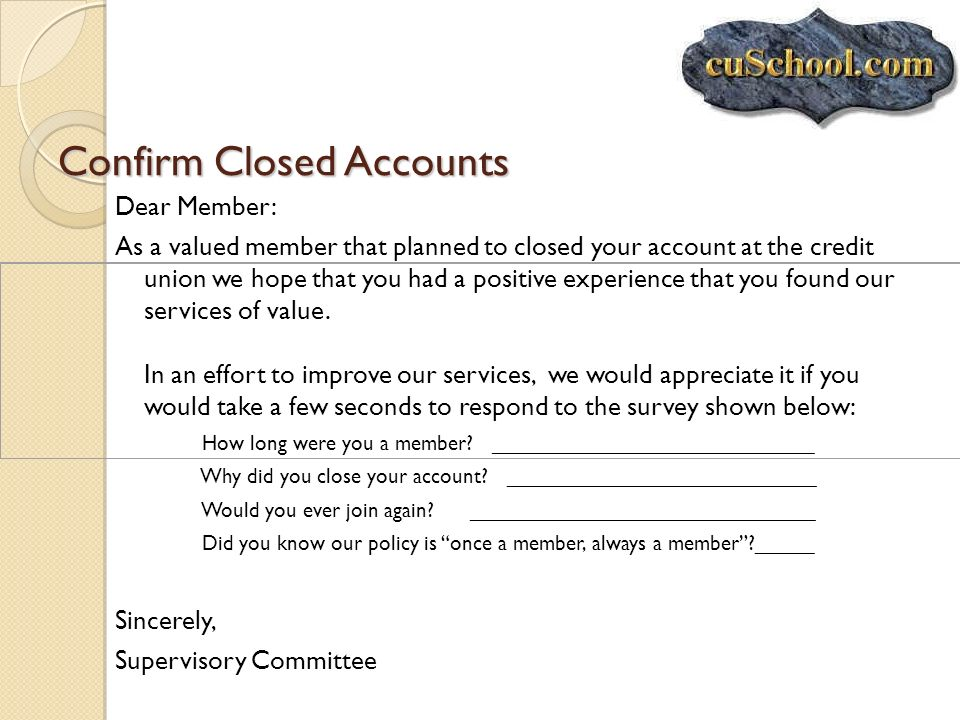 Confirm Closed Accounts
