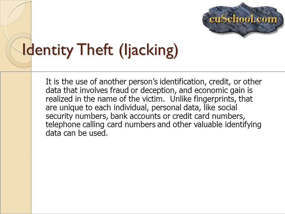 Identity Theft (Ijacking)