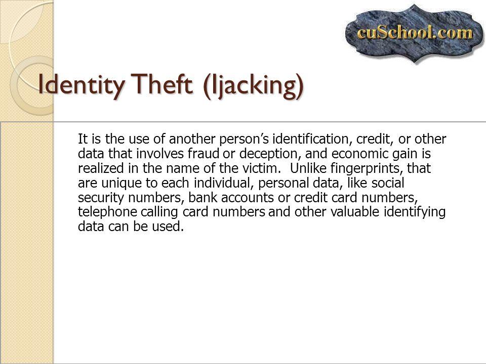 Identity Theft (Ijacking)