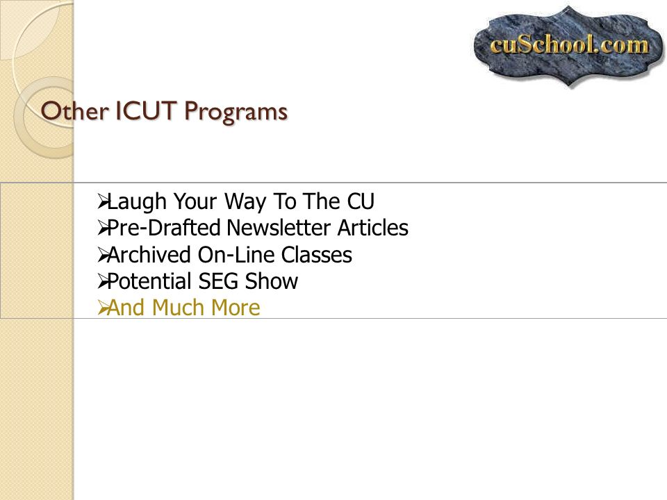 Other ICUT Programs Laugh Your Way To The CU