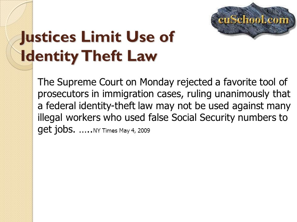 Justices Limit Use of Identity Theft Law