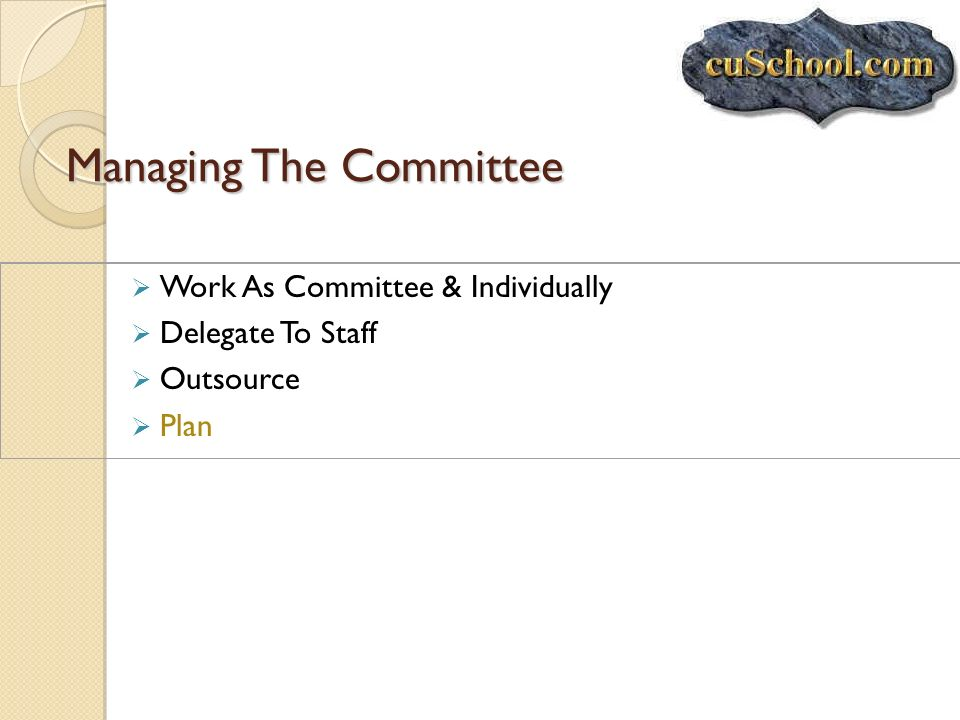 Managing The Committee