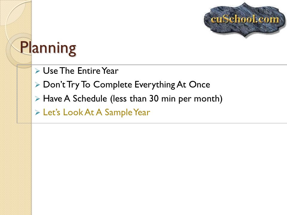 Planning Use The Entire Year Don't Try To Complete Everything At Once