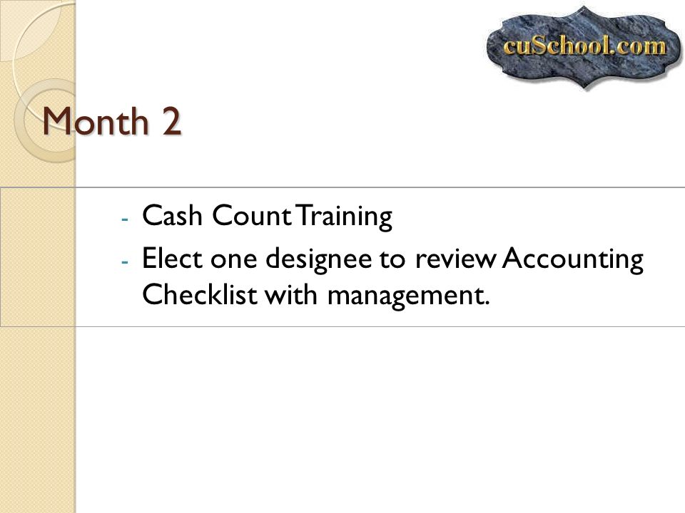 Month 2 Cash Count Training