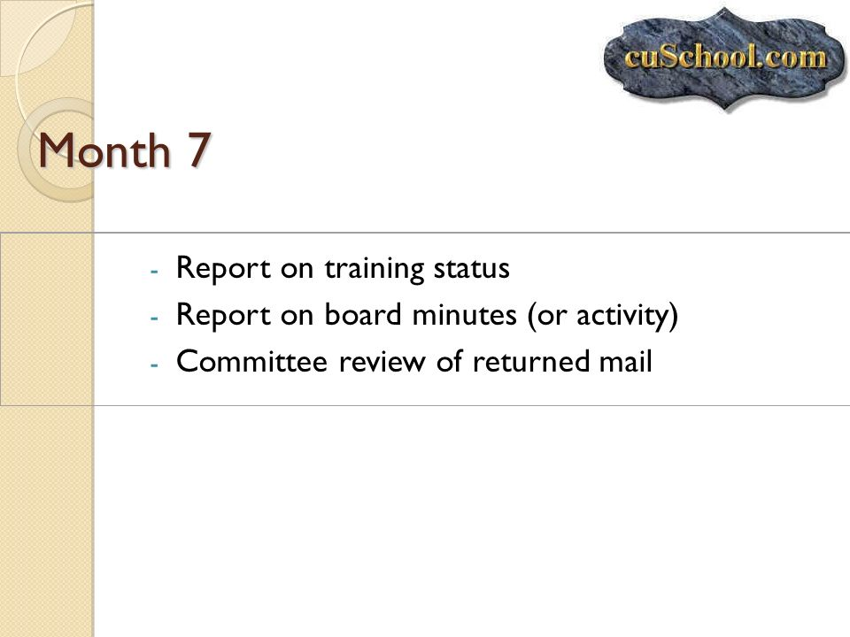 Month 7 Report on training status