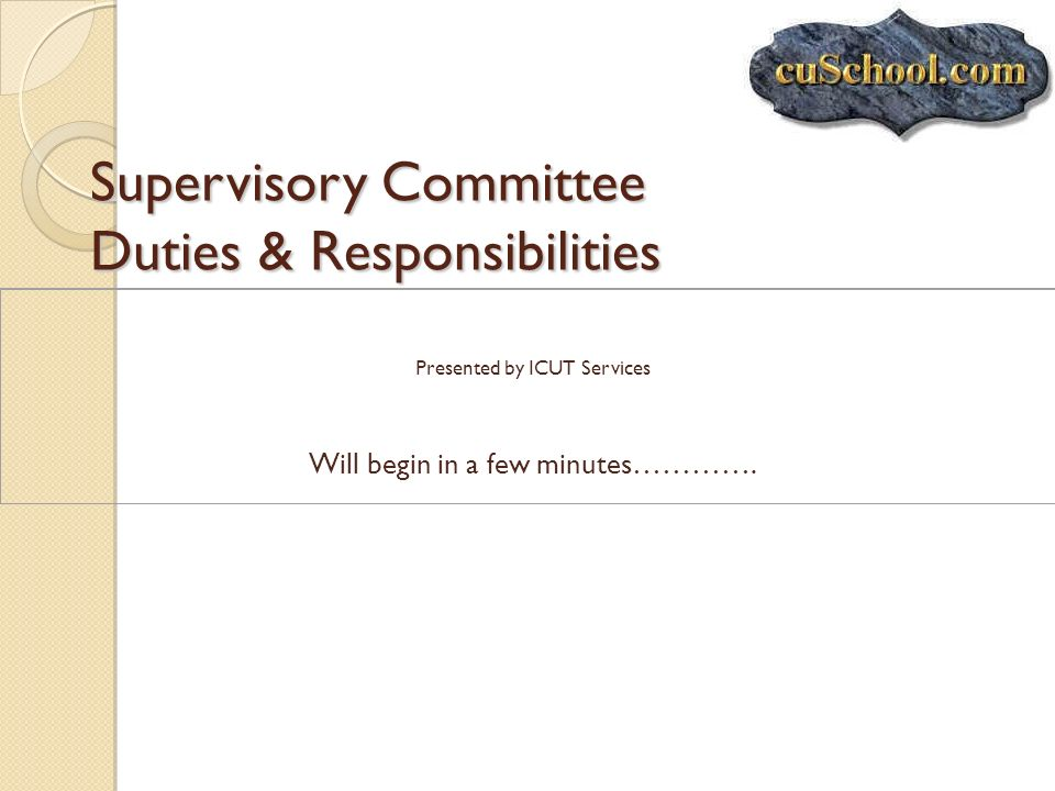 Supervisory Committee Duties & Responsibilities