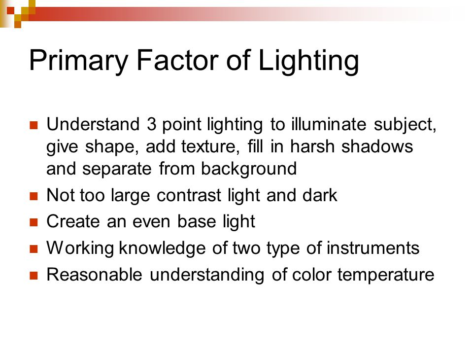Primary Factor of Lighting