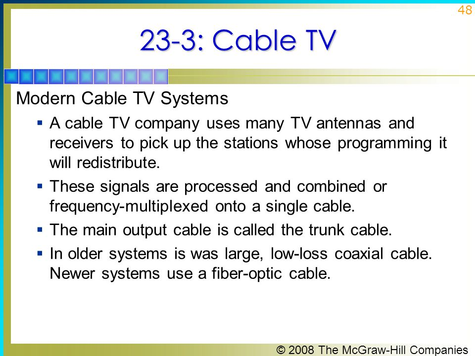 23-3: Cable TV Modern Cable TV Systems