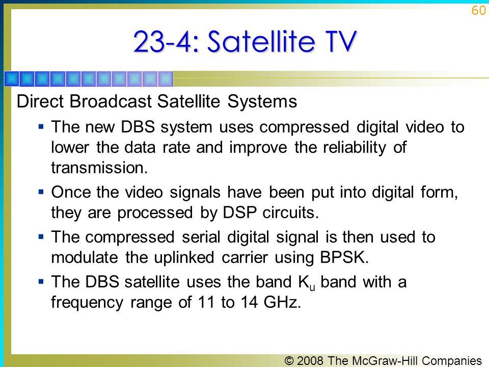 23-4: Satellite TV Direct Broadcast Satellite Systems