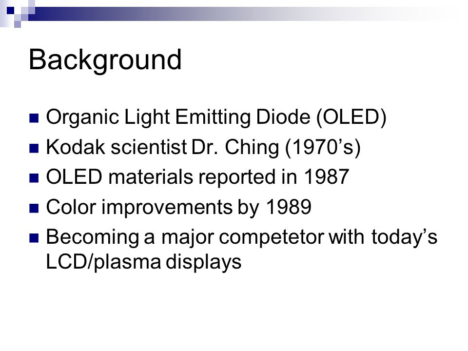 Background Organic Light Emitting Diode (OLED)