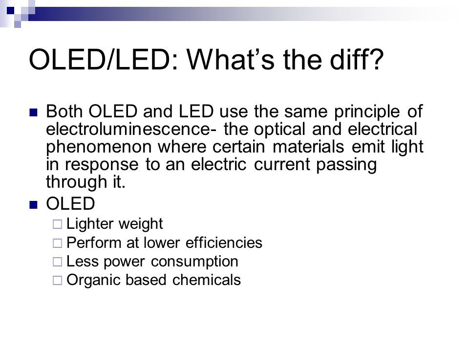 OLED/LED: What's the diff