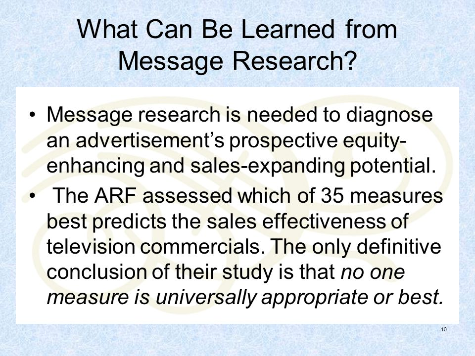 What Can Be Learned from Message Research