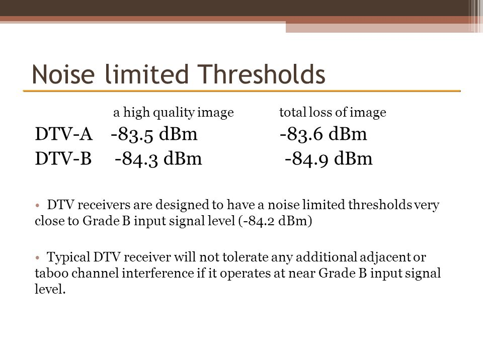 Noise limited Thresholds