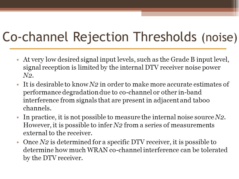 Co-channel Rejection Thresholds (noise)