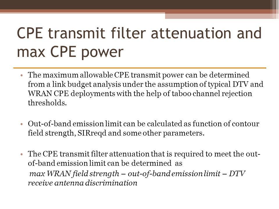 CPE transmit filter attenuation and max CPE power