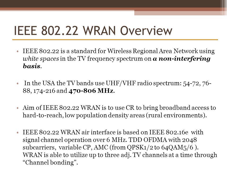 IEEE 802.22 WRAN Overview
