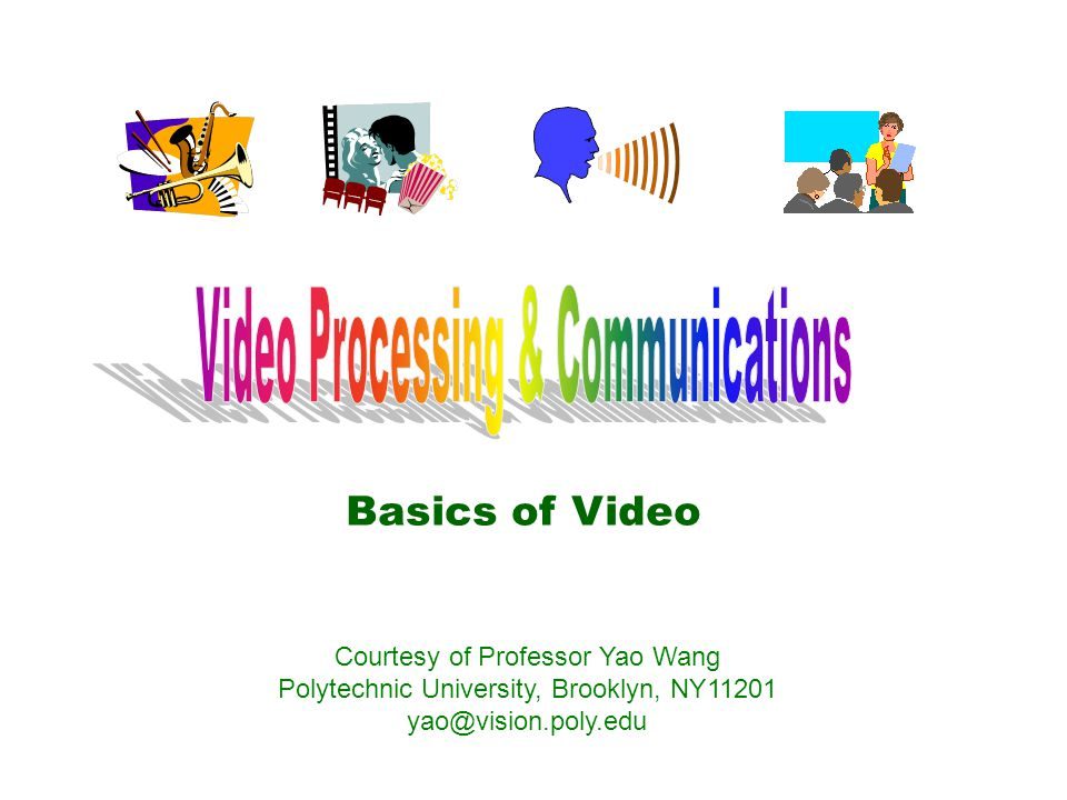 Video Processing & Communications