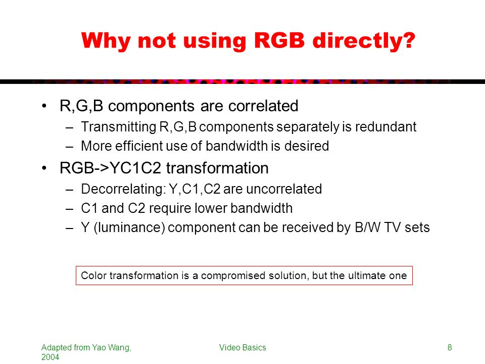 Why not using RGB directly