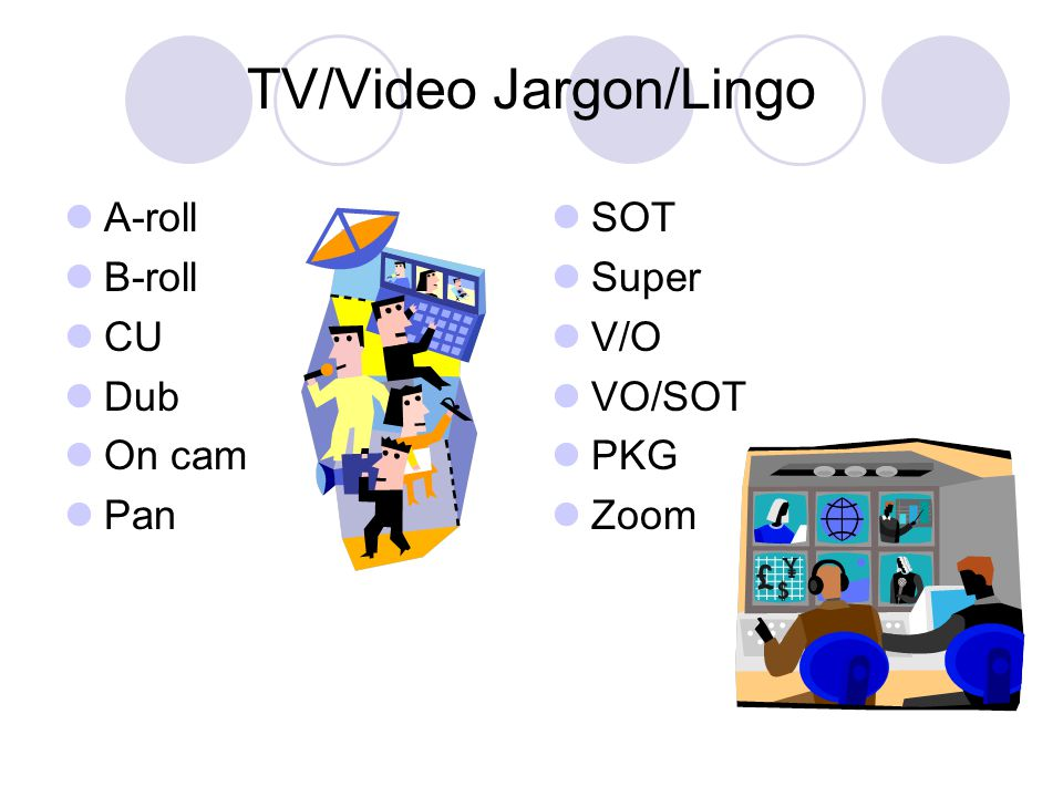TV/Video Jargon/Lingo