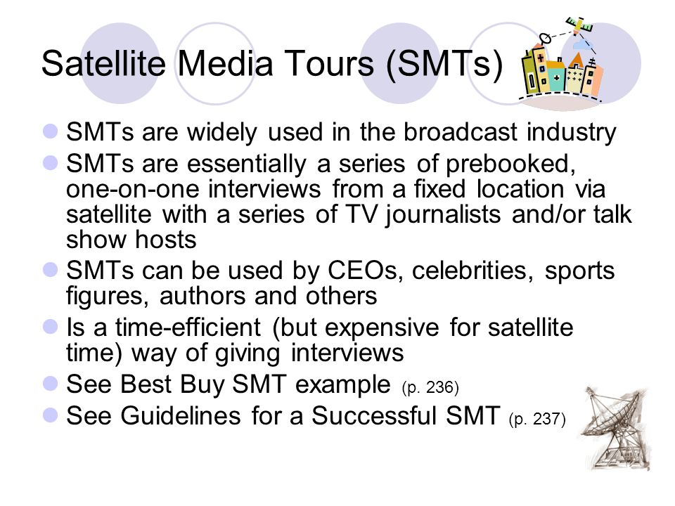 Satellite Media Tours (SMTs)