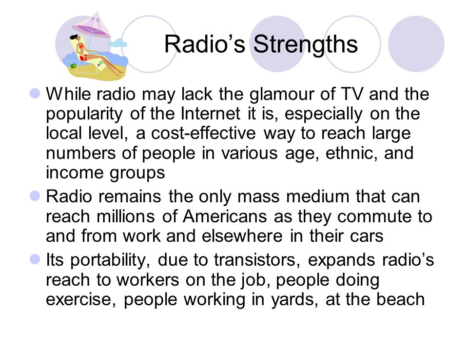 Radio's Strengths