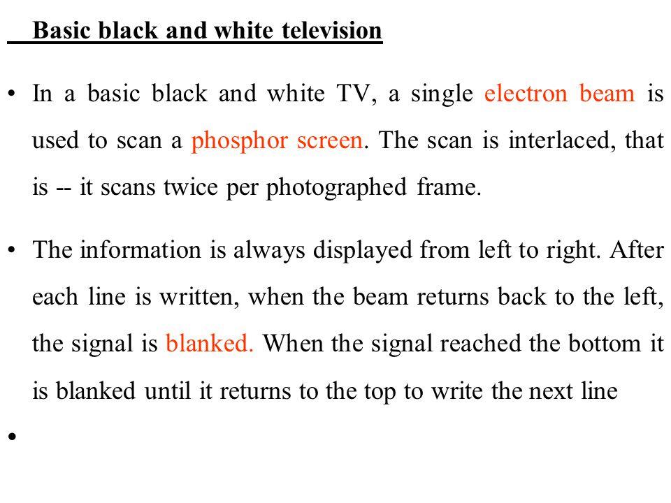 Basic black and white television