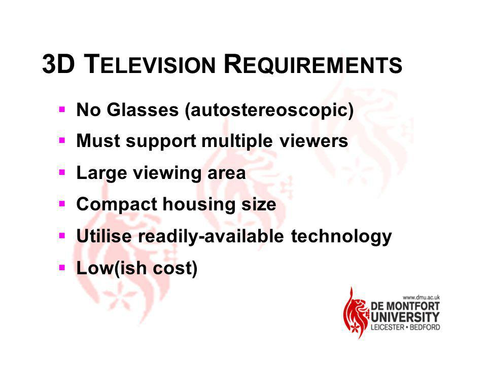 3D TELEVISION REQUIREMENTS