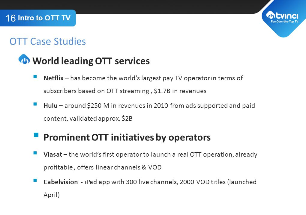 OTT Case Studies World leading OTT services